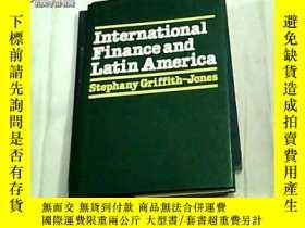 二手書博民逛書店International罕見Finance and Latin