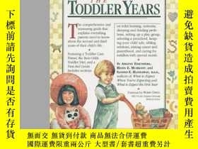 二手書博民逛書店What罕見To Expect The Toddler YearsY364682 Arlene Eisenbe
