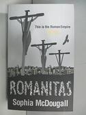 【書寶二手書T4/原文小說_AQ6】Romanitas_Sophia McDougall