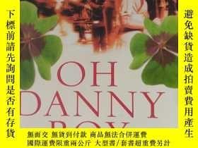 二手書博民逛書店丹尼男孩罕見oh danny boy(英文原版小說) BT(外