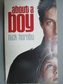 【書寶二手書T5/原文書_LMV】About A Boy_Nick Hornby