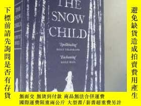 二手書博民逛書店The罕見Snow Child (Pulitzer Prize