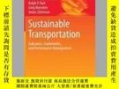 二手書博民逛書店Sustainable罕見TransportationY405706 Henrik Gudmundsson