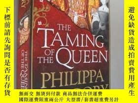 二手書博民逛書店The罕見taming of the queen (馴服皇后-2