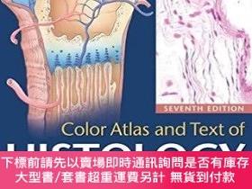 二手書博民逛書店Text罕見of Histology 7th Edition,組織學,第7版,英文原版Y449990 Lesl