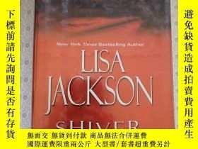 二手書博民逛書店Shiver罕見Lisa Jackson 英語原版精裝Y67893 Lisa Jackson Kensingt
