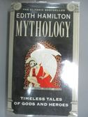 【書寶二手書T1/宗教_LII】Mythology-Timeless Tales of Gods and Heroes_Hamilton, Edith