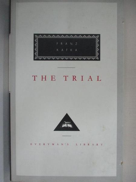 【書寶二手書T1/原文小說_BE4】The Trial (Everyman s Library Classics)_Franz Kafka