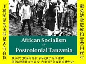 二手書博民逛書店African罕見Socialism In Postcolonial TanzaniaY256260 Priy