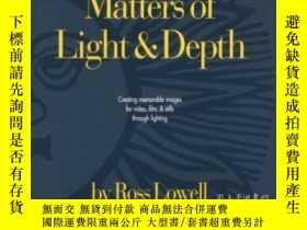 二手書博民逛書店Matters罕見Of Light & DepthY307751 Ross Lowell Lower Ligh
