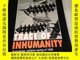 二手書博民逛書店trace罕見of inhumanity【 】Y28297 出版