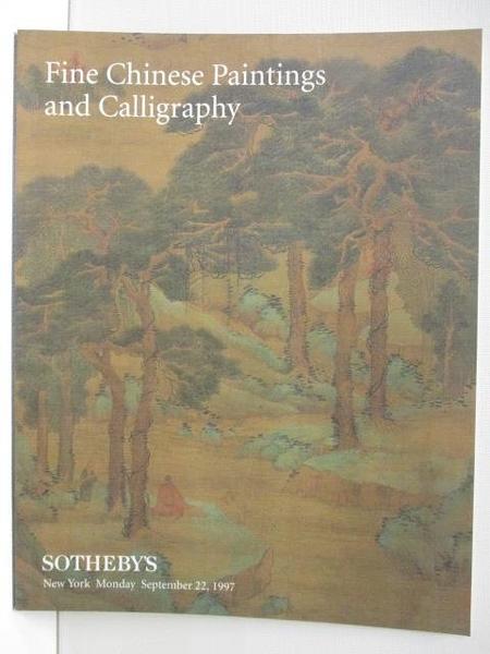 【書寶二手書T4/收藏_FM2】Sotheby s_Fine Chinese Paintings and Calligraphy