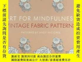 二手書博民逛書店Art罕見for Mindfulness: Vintage Fa