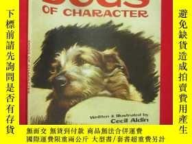二手書博民逛書店Dogs罕見of Character (大16開) 【詳見圖】Y