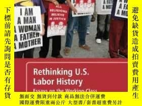 二手書博民逛書店Rethinking罕見U.s. Labor History-反思美國勞工歷史Y436638 Daniel J