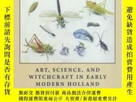 二手書博民逛書店Art,罕見Science, And Witchcraft In Early Modern HollandY2