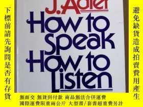 二手書博民逛書店How罕見to Speak, How to ListenY688