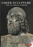 二手書博民逛書店 《Greek Sculpture: The Classical Period : a Handbook》 R2Y ISBN:0500201986│Thames & Hudson