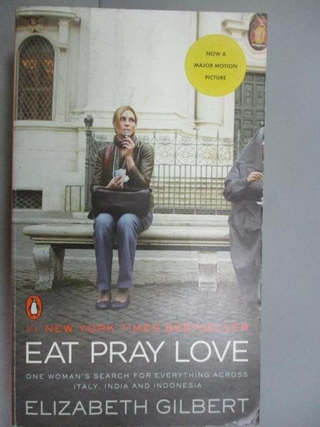 【書寶二手書T2/一般小說_IMO】Eat Pray Love_Elizabeth Gilbert