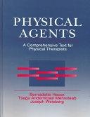 二手書博民逛書店《Physical Agents: A Comprehensive Text for Physical Therapists》 R2Y ISBN:0838580408