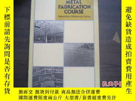 二手書博民逛書店METAL罕見FABRICATION COURSE20525