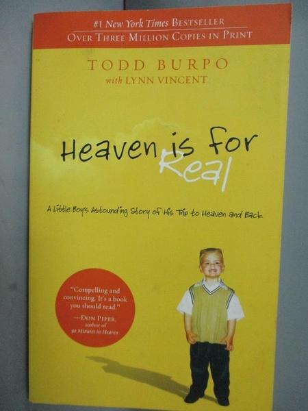 【書寶二手書T9/原文小說_CWP】Heaven is for Real: A Little Boy's Astound