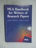 【書寶二手書T9/電腦_ZBC】MLA Handbook for Writers of Research Papers_