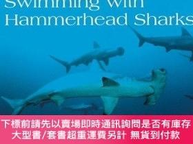 二手書博民逛書店Swimming罕見With Hammerhead SharksY255174 Kenneth Mallory
