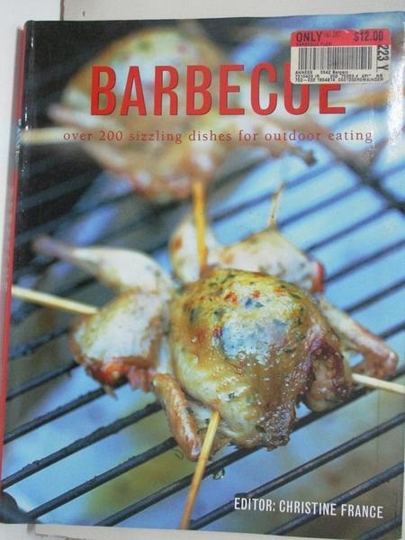 【書寶二手書T2/餐飲_KJ7】Barbeque Over 200 Sizzling Dishes for Outdoor Eating
