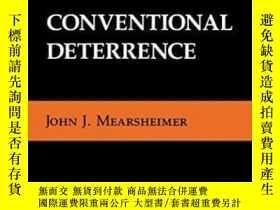 二手書博民逛書店Conventional罕見DeterrenceY255562 John J. Mearsheimer Cor