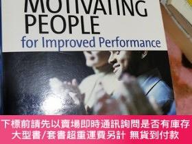 二手書博民逛書店Motivating罕見People for Improved Performance [哈佛商學院RDM(結果為