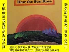 二手書博民逛書店Tell罕見Me How the Sun RoseY335167 Theodore Clymer GINN A