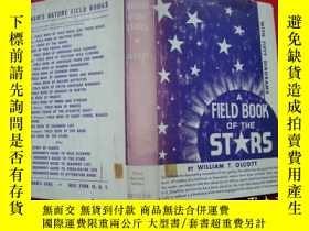 二手書博民逛書店A罕見FIELD BOOK OF THE STARS(原版外文)