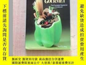 二手書博民逛書店素食佳肴罕見The Vegetarian Gourmet(英文原版食譜)Y25607 Paul Southey