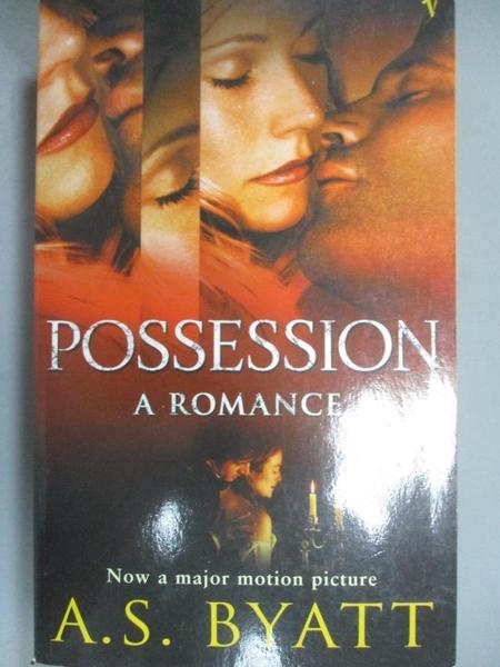【書寶二手書T4/原文小說_OEL】Possession - A Romance_A.S. Byatt