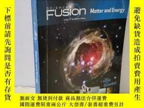 二手書博民逛書店Matter罕見and Energy SCIENCE FUSION HOLT MCDOUFALY434322