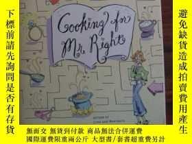 二手書博民逛書店Cooking罕見for Mr. Right Cooking F