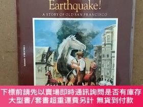 二手書博民逛書店Earthquake!罕見A Story Of Old San FranciscoY269331 Kathle