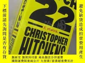 二手書博民逛書店Hitch-22:罕見A Memoir【32開 英文原版】Y16472 Christopher Hitchen