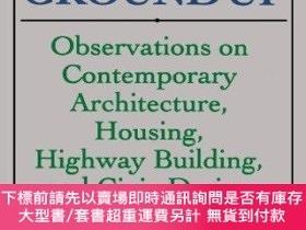 二手書博民逛書店From罕見the Ground Up: Observations on Contemporary Archite