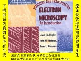 二手書博民逛書店Scanning罕見And Transmission Electron MicroscopyY364682 F