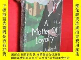 二手書博民逛書店A罕見Matter of Loyalty:Anselm Audl