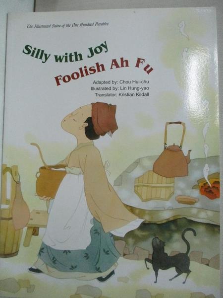 【書寶二手書T1/少年童書_EQQ】Silly With Joy, Foolish Ah Fu