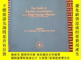 二手書博民逛書店the罕見state of particle accelerat