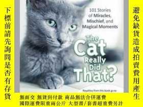 二手書博民逛書店Chicken罕見Soup for the Soul: The Cat Really Did That?Y41
