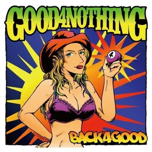 GOOD4NOTHING BACK4GOOD 專輯CD GOOD 4 NOTHING  BACK 4 GOOD (音樂影