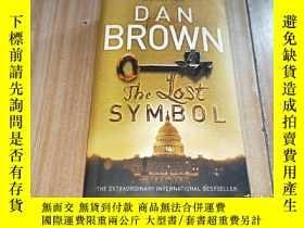 二手書博民逛書店The罕見Lost Symbol 失落的秘符【外文原版書 帶英文簽名 看圖】Y237708 Dan Brown