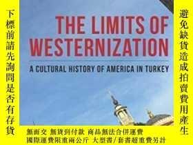 二手書博民逛書店The罕見Limits Of WesternizationY25