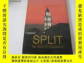 二手書博民逛書店SPLIT罕見1700 YEARS OF DEVELOPMENT 1997年8开精装Y3119 不详. 出