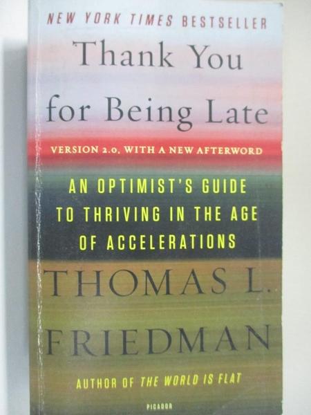 【書寶二手書T1/心靈成長_H4H】Thank you for being late : an optimist s guide to…